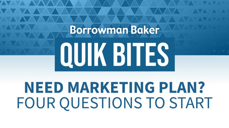 Need Marketing Plan? Four Questions to Start