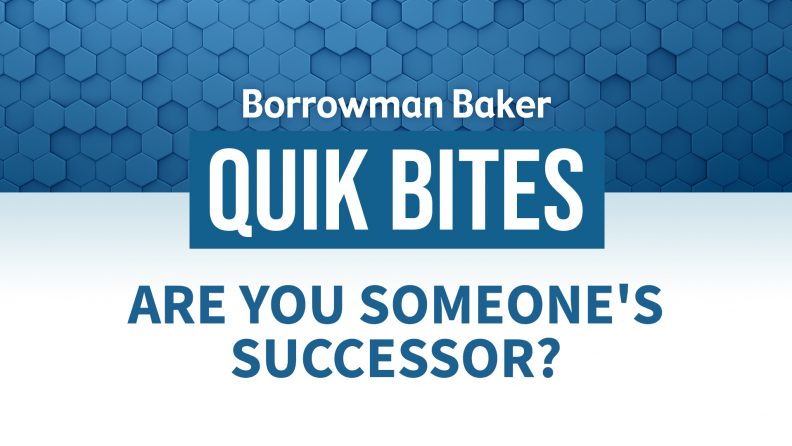 Are You Someone's Successor?